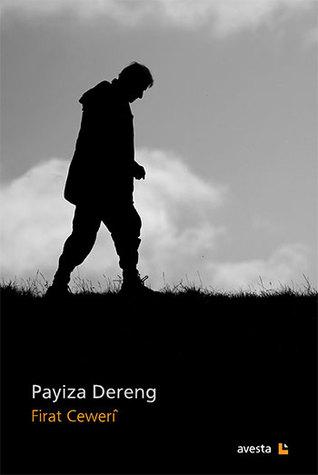 Payiza Dereng  by  Firat Cewerî