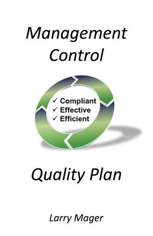 Management Control Quality Plan  by  Larry Mager