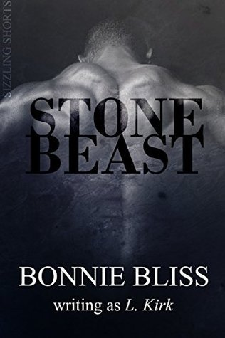 Stone Beast (Sizzling Shorts Book 20) Bonnie Bliss