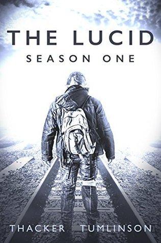 The Lucid - Season One: The Beginning Nick Thacker