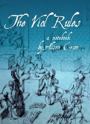 The Viol Rules Alison Crum