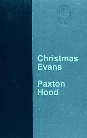 Christmas Evans  by  Paxton Hood