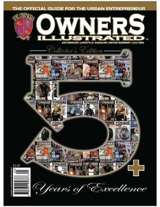 Owners Illustrated Magazine 5th Anniversary  by  Damola Idowu