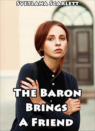 The Baron Brings a Friend: Disciplining Their Little Girl Svetlana Scarlett