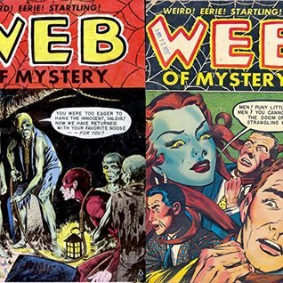 Web of Mystery. Weird, Eerie Startling. Issues 26 and 27. Golden Age Digital Comics. Paranormal, Horror and Mystery.  by  Golden Age Mystery and Supernatural Comics