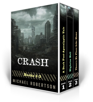 Crash Box Set - Books 1-3 Michael    Robertson