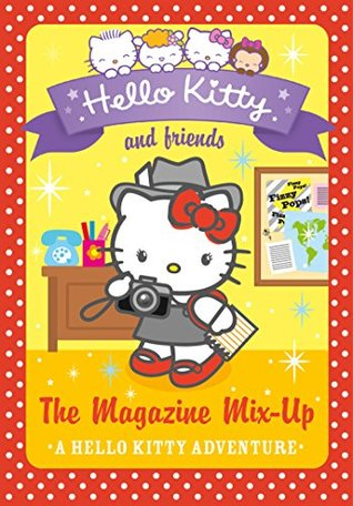 The Magazine Mix-up (Hello Kitty and Friends, Book 14)  by  Linda Chapman