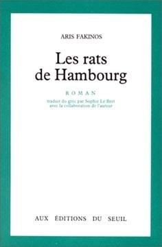 Les rats de Hambourg  by  Aris Fakinos