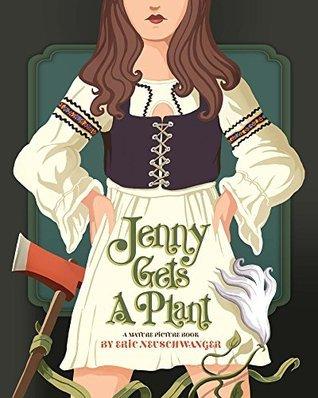 Jenny Gets A Plant  by  Eric Neuschwanger