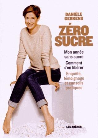Zéro sucre  by  Danièle Gerkens