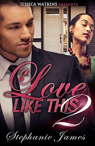 A Love Like This 2  by  Stephanie James