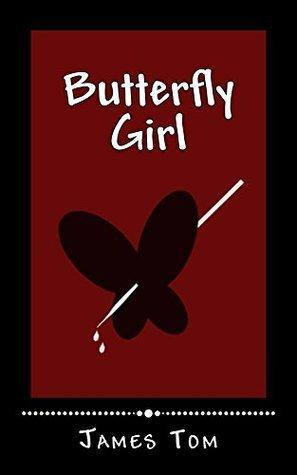 Butterfly Girl (Caleb Joyner Mystery Book 2)  by  James Tom