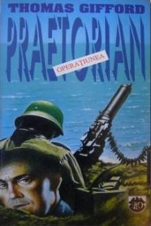 Operatiunea praetorian  by  Thomas Gifford