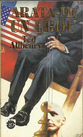 Arata-mi un erou Ted Allbeury