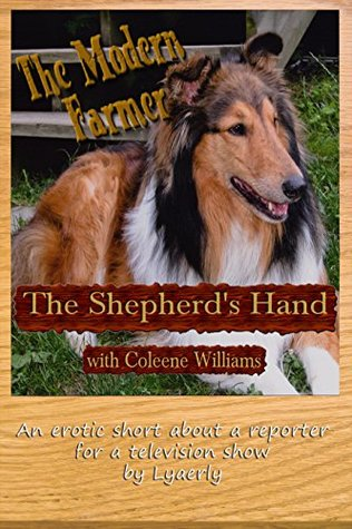 The Modern Farmer: The Shepherds Hand: with Coleene Williams Lyaerly