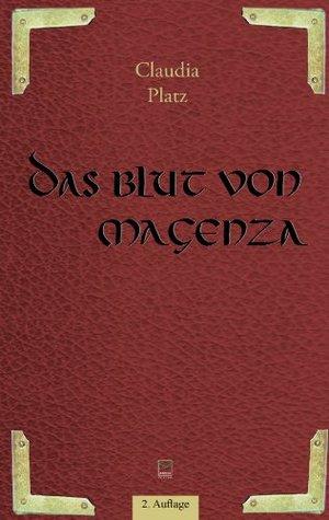 Das Blut von Magenza  by  Claudia Platz