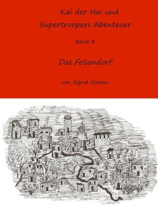 Kai der Hai und Supertroopers Abenteuer Band 1: Das Spukhaus  by  Sigrid Özeren