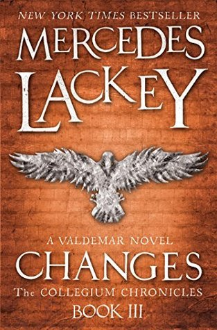 Changes: A Valdemar Novel (The Collegium Chronicles Book 3)  by  Mercedes Lackey
