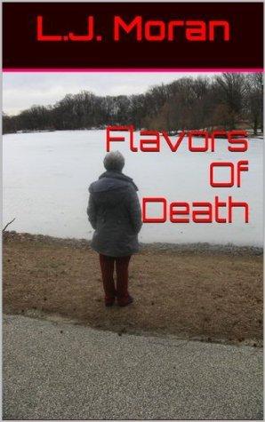 Flavors Of Death L.J. Moran