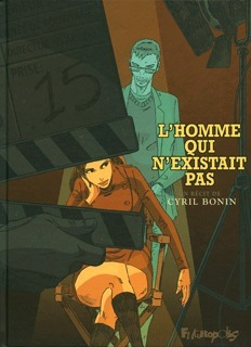 LHomme qui nexistait pas  by  Cyril Bonin
