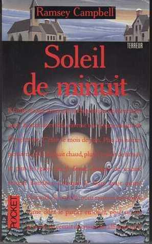 Soleil de Minuit  by  Ramsey Campbell