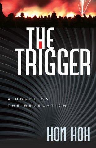 Trigger, The Hon Hoh