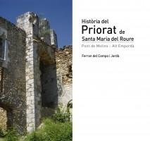 Història del Priorat de Santa Maria del Roure Ferran del Campo i Jorda