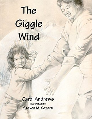 The Giggle Wind Stephen M. Cozart