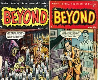 The Beyond. Issues 3 and 4. Weird, spooky, supernatural stories. Golden Age Digital Comics  by  Golden Age Mystery and Supernatural Comics