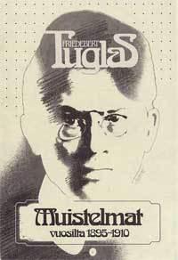 Muistelmat vuosilta 1895-1910  by  Friedebert Tuglas