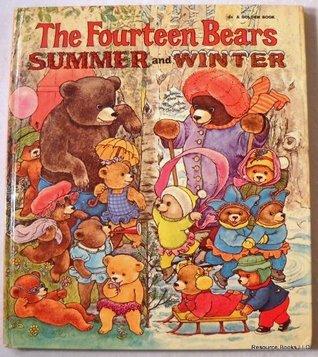 The Fourteen Bears, Summer and Winter Evelyn Scott