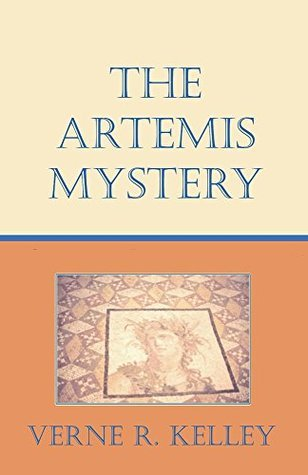 The Artemis Mystery  by  Verne R. Kelley