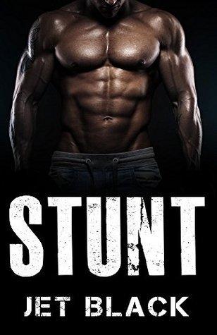 Stunt (The Ricky Stunt Series Book 1) Jet Black