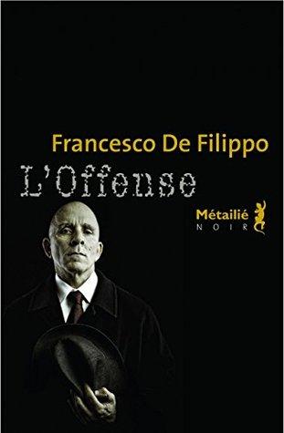 LOffense Francesco De Filippo
