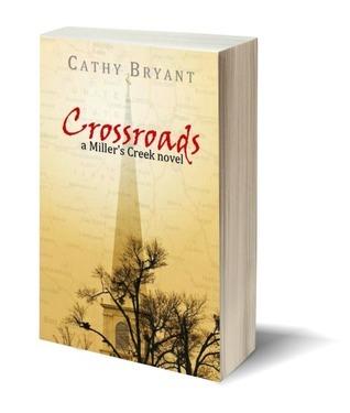 Crossroads (Millers Creek #6) Cathy Bryant