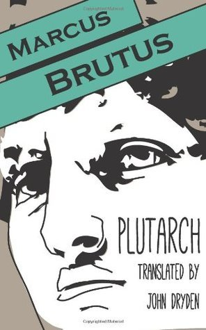 Marcus Brutus (Another Leaf Press) Plutarch