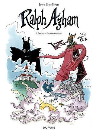 Ralph Azham - Tome 6 - Lennemi de mon ennemi Lewis Trondheim