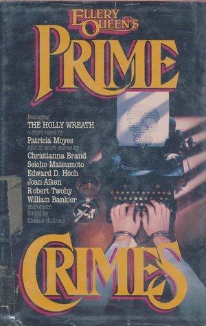 Ellery Queens Prime Crimes  by  Ellery Queen
