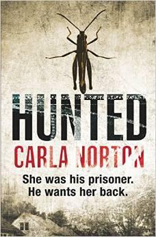 Hunted (Reeve LeClaire, #2) Carla Norton