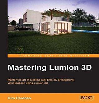 Mastering Lumion 3D Ciro Cardoso