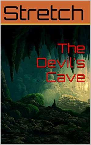 The Devils Cave (Granite Pools Book 12) Stretch