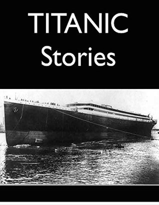 Titanic Stories Lawrence Beesley