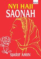 Nyi Haji Saonah  by  Sjarif Amin
