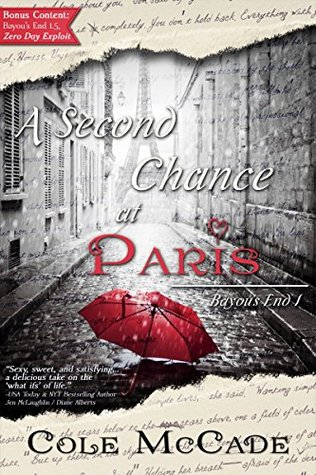 A Second Chance at Paris (Bayous End Book 1)  by  Cole McCade