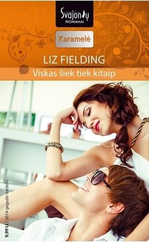 Viskas šiek tiek kitaip  by  Liz Fielding