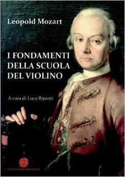 I fondamenti della scuola di violino  by  Leopold Mozart