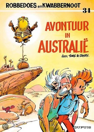 Avontuur in Australië (Robbedoes en Kwabbernoot, #34)  by  Tome