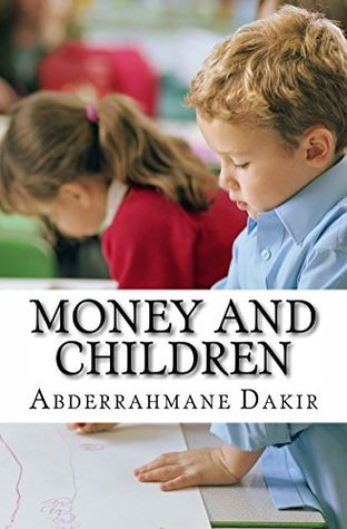 Money And Children  by  Abderrahmane Dakir