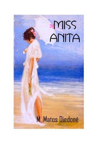 Miss Anita  by  Manuel Antonio Matos Diedoné