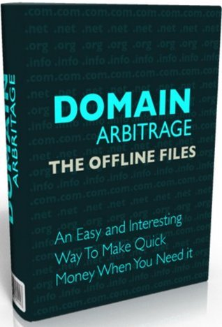 Domain Arbitrage--There is a huge offline opportunity sitting right underneath your nose--This is a short report on a really cool offline marketing technique!  by  Binslin Minss